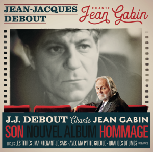 JJ Debout hommage à Gabin
